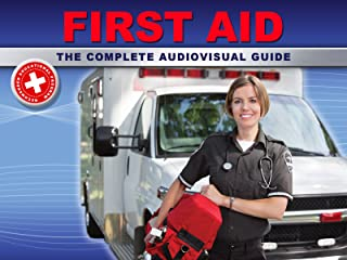 First Aid, the complete audiovisual guide