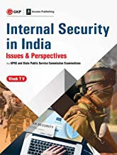 INTERNAL SECURITY IN INDIA ISSUES & PERSPECTIVE FOR UPSC AND STATE PUBLIC SERVICE COMMISION EXAM.47.50%