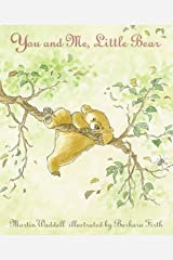 You and Me, Little Bear (Can't You Sleep, Little Bear?) Paperback