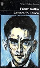Letters to Felice / Kafka's Other Trial (Penguin Modern Classics)