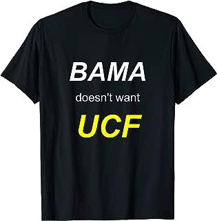BAMA doesn't want UCF Football Shirt Championship