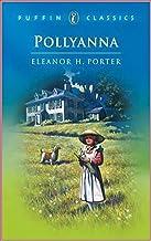 Pollyanna - Eleanor Hodgman Porter [Legend Library Classics Edition](annotated)