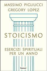 Stoicismo: Esercizi spirituali per un anno (Italian Edition) Format Kindle