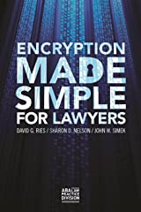 Encryption Made Simple for Lawyers Paperback