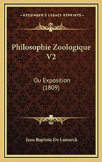 Philosophie Zoologique V2: Ou Exposition (1809)
