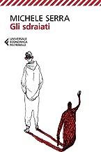 Gli sdraiati (Italian Edition)