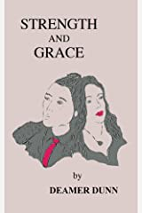 Strength and Grace Kindle Edition
