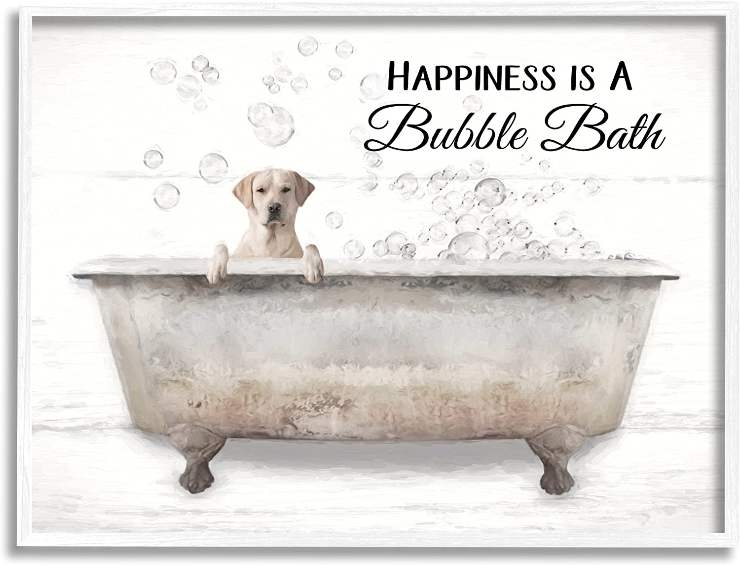 Stupell Industries Happiness is A Bubble Tub Latest item D Dog Word Bath in outlet