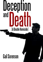 Deception and Death: (A Double Homicide)