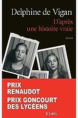 D'après une histoire vraie (Littérature française) Format Kindle