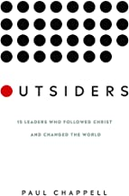 Outsiders: 15 Leaders Who Followed Christ and Changed the World