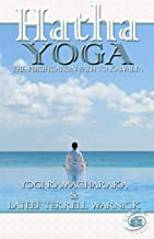 Hatha Yoga: The Purification Path to Kaivalya: Volume 3 ...