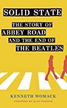 "Solid State: The Story of ""Abbey Road"" and the End of the Beatles (English Edition)"