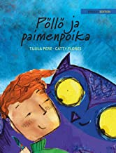 """Pöllö ja paimenpoika: Finnish Edition of """"The Owl and the Shepherd Boy"""""""