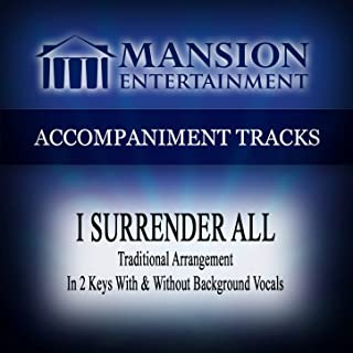 I Surrender All (Low Key G-Ab Without Background Vocals)
