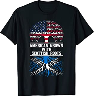 Gift American Grown With Scottish Roots T-Shirt