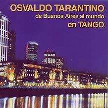 De Buenos Aires Al Mundo En Tango