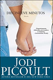 Diecinueve minutos (Nineteen Minutes: Novela (Atria Espanol) (Spanish Edition)