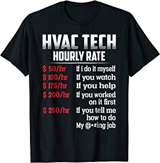 HVAC Tech Hourly Rate T Shirt