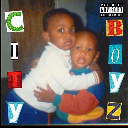 City Boyz [Explicit]
