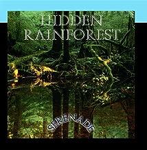 Serenade: Hidden Rainforest