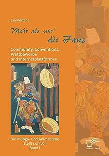 Mehr als 'nur' die Fans: Community, Conventi