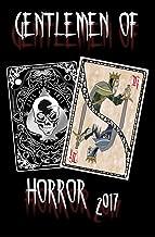 Gentlemen of Horror 2017 (English Edition)