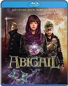 Steampunk Fantasy Adventure ABIGAIL arrives on Blu-ray, DVD, Digital March 17 from Well Go USA