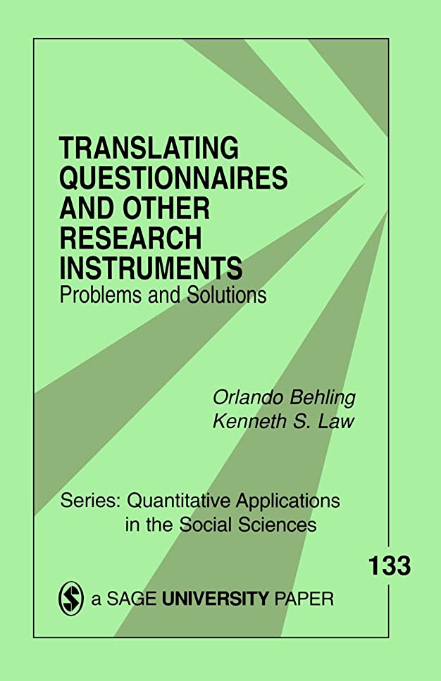 やりすぎ石適度にTranslating Questionnaires and Other Research Instruments: Problems and Solutions (Quantitative Applications in the Social Sciences)