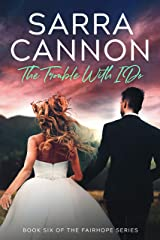 The Trouble With I Do (Fairhope Book 6) Kindle Edition