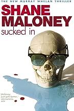 Sucked In (Murray Whelan Novels Book 6)