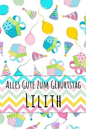 Alles Gute zum Geburtstag Lilith: Liniertes Notizbuch für deinen personalisierten Vornamen