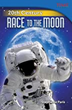 20th Century: Race to the Moon (Library Bound) (Challenging)