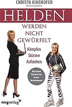 Helden werden nicht gewürfelt: Kämpfen Stürzen Aufstehen (German Edition)