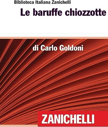 Le baruffe chiozzotte (Biblioteca Italiana Zanichelli)