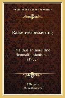 Rassenverbesserung: Malthusianismus Und Neumalthusianismus (1908)