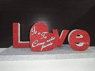 Scritta LOVE in polistirolo ECO 150 spessore 5cm con glitter a scelta da tavolo, idea regalo per san Valentino con cuore p...