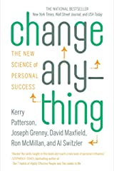 Change Anything: The New Science of Personal Success Kindle Edition