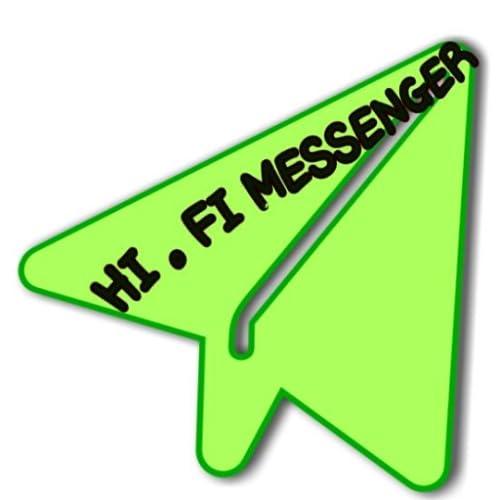 HI . FI MESSENGER