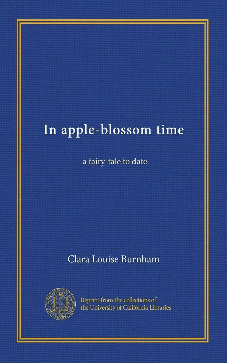 ボート遺産ネットIn apple-blossom time: a fairy-tale to date