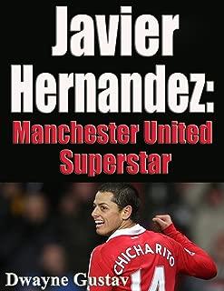 Javier Hernandez Manchester United Superstar