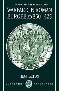 Warfare in Roman Europe AD 350-425