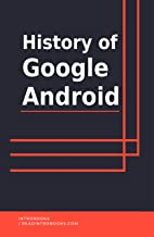 History of Google Android (English Edition)
