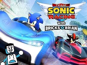 Clip: Team Sonic Racing with Bricks 'O' Brian!