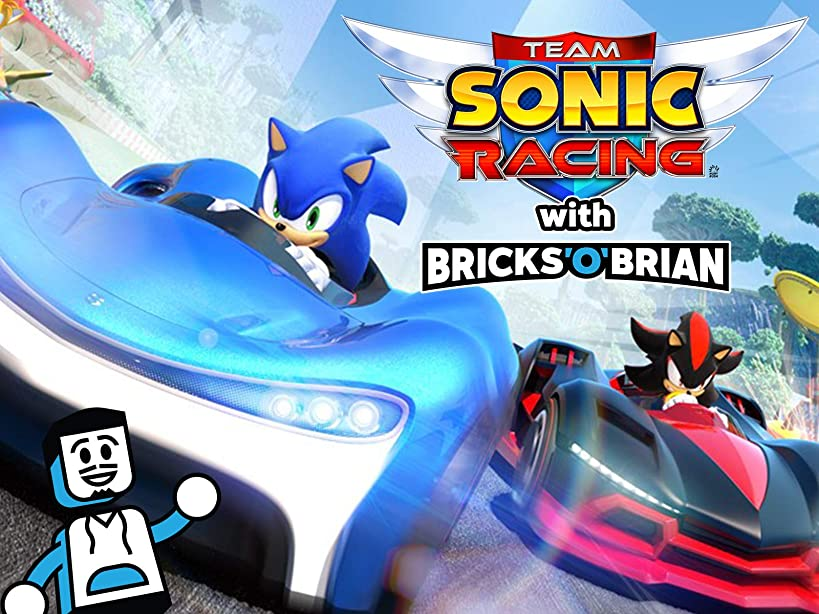 Clip: Team Sonic Racing with Bricks 'O' Brian!