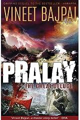 Pralay: The Great Deluge (Harappa) (Harappa Series) Kindle Edition