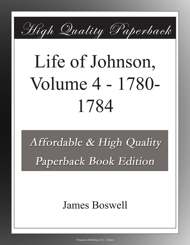 タイル全体に横たわるLife of Johnson, Volume 4 - 1780-1784