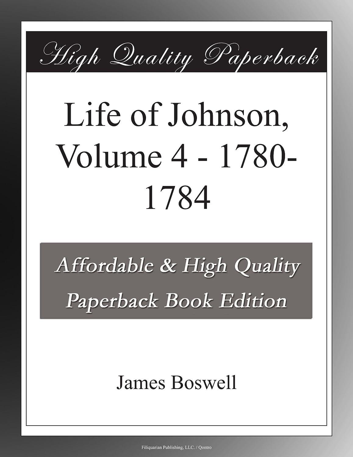 Life of Johnson, Volume 4 - 1780-1784
