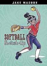 Softball Switch-Up (Jake Maddox Girl Sports Stories)