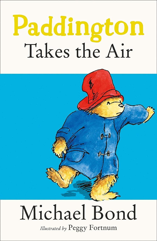 コンペイディオム見出しPaddington Takes the Air (Paddington Bear Book 9) (English Edition)
